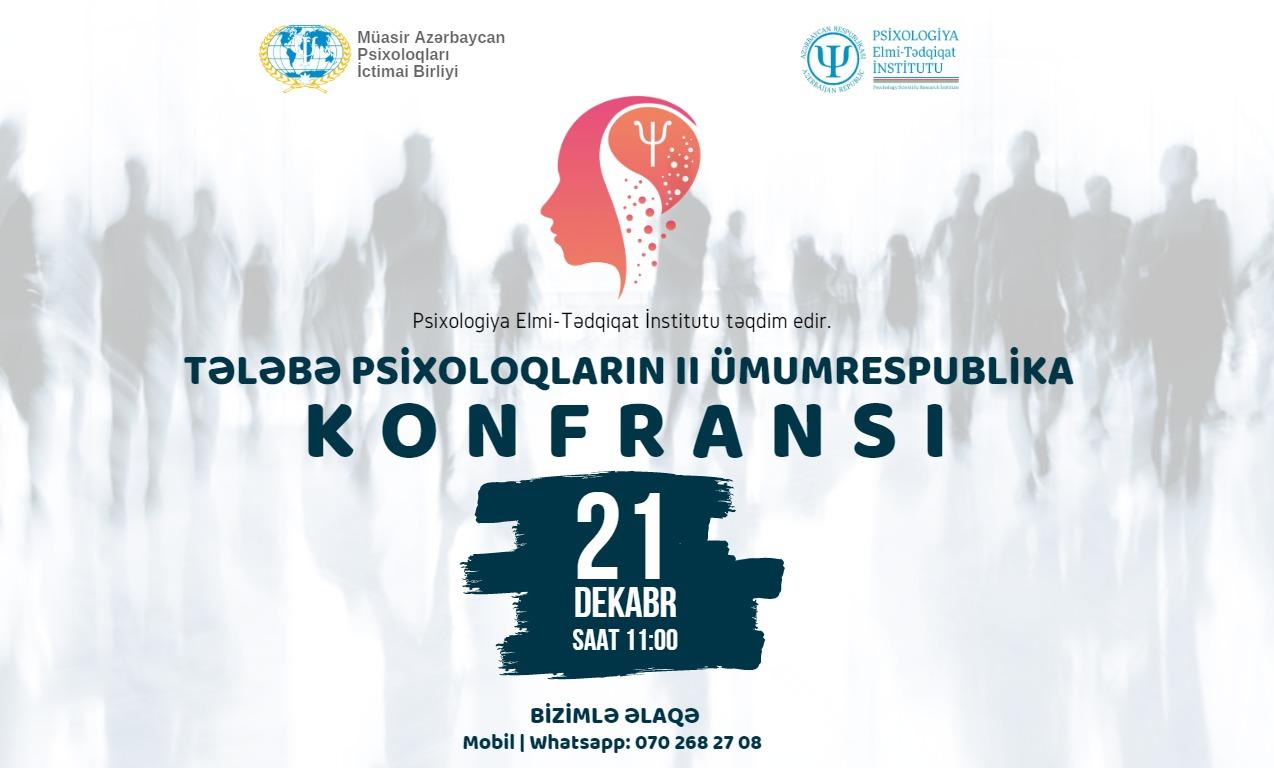 TƏLƏBƏ PSİXOLOQLARIN II ÜMUMRESPUBLİKA KONFRANSI